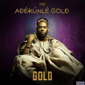 GOLD BY Adekunle Gold